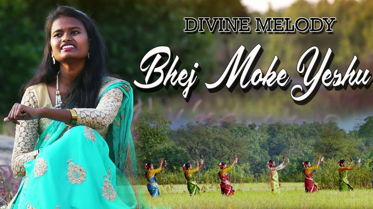 Bhej Moke Yeshu (भेज मोके येसु) Lyrics - Khushboo Kujur Sadri Devotional Song
